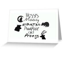 Messrs Moony, Wormtail, Padfoot and Prongs Greeting Card
