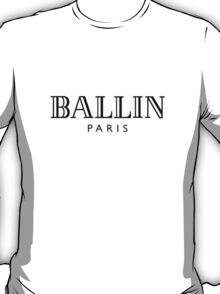 BALLIN - Balmain Parody, (Black on White) T-Shirt
