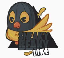 Sneaky Beaky Like by Chuckanuckaz