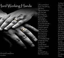Hard Working Hands ...  by Amber Elizabeth Fromm Donais