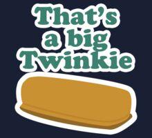 That's a big Twinkie... by Brian Edwards