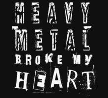 Heavy Metal Broke My Heart by classiccarly
