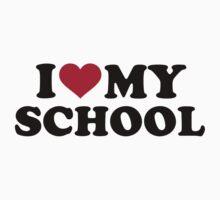I love my School by Designzz