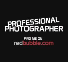 Professional Photographer - Find Me on Redbubble by Stephen Mitchell