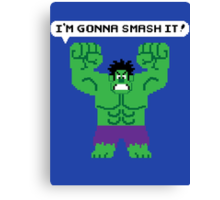 I'm Gonna Smash It! Canvas Print