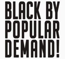 Black by popular demand by lucylewinski