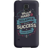 WORK HARD Samsung Galaxy Case/Skin