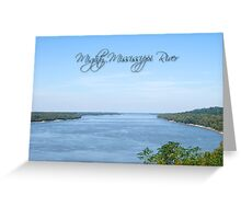 The Mighty Mississippi River Greeting Card