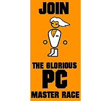 Join the PC Master Race Photographic Print