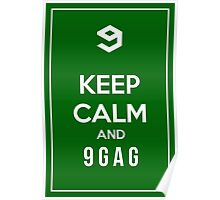 Keep calm and 9gag green Poster
