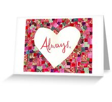 Always...mixed media image Greeting Card