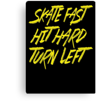 Skate Fast Hit Hard Turn Left - Roller Derby - Yellow Typography Canvas Print