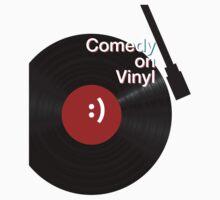 Comedy on Vinyl by stolendress