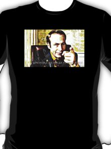 """Saul Goodman """"Some People are immune to good advice"""" T-Shirt"""