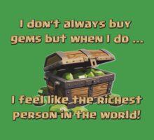 When I Buy Gems by chaosinc