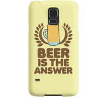 Beer is the ANSWER! with a wreath and BEER JUG Samsung Galaxy Case/Skin