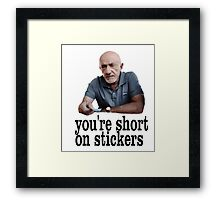 You're short on stickers Framed Print