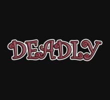 Deadly T-Shirt