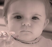 Choose Life . . . by Bonnie T.  Barry