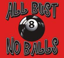 All Bust No Balls billiard / pool tee by Deni Morace Barbay