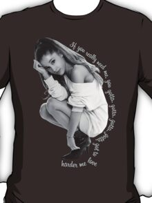 Love Me Harder T-Shirt