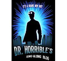 Dr. Horribles sing-along blog  Photographic Print