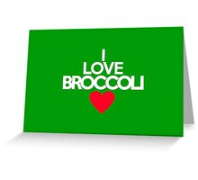 I love broccoli - red heart version Greeting Card
