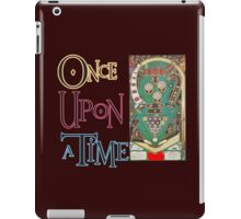 Once upon a time the Pinball Machine iPad Case/Skin