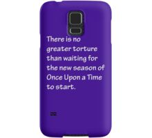 No Greater Torture - OUAT Samsung Galaxy Case/Skin