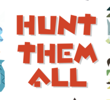 MONSTER HUNTER 4 - HUNT THEM ALL Sticker