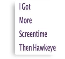 Hawkeye Screentime Canvas Print