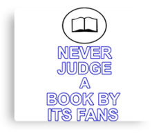 Never Judge A Book Canvas Print