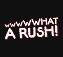 What A Rush! Design (Black) by Mouthpiece Designs