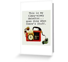 Timey Wimey Detector, Doctor Who Greeting Card