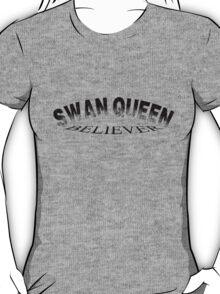 Swan Queen believer T-Shirt