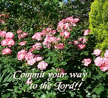 Commit your way to the Lord !!! by Heabar