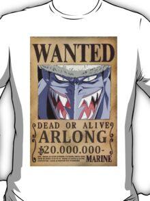 Wanted Arlong - One Piece T-Shirt
