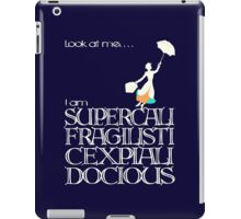 Mary Poppins - Supercalifragilisticexpialidocious v2 iPad Case/Skin