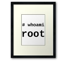 whoami root - light shirt for sysadmins Framed Print