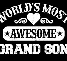 WORLD'S MOST AWESOME GRAND SON by fancytees
