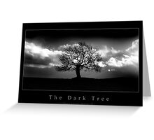 The Dark Tree Greeting Card