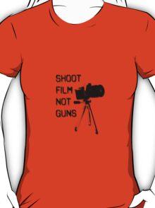 Shoot Film, Not Guns T-Shirt