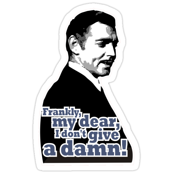 frankly my dear i don t give a damn
