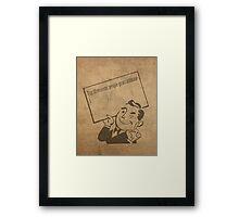 Top Ten Reasons People Procrastinate Pun Humor Motivational Poster Framed Print