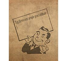Top Ten Reasons People Procrastinate Pun Humor Motivational Poster Photographic Print