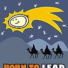 Born to Lead by Max Alessandrini