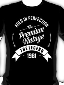 Vintage 1981  Aged To Perfection T-Shirt