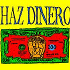 haz dinero by radioboy