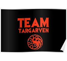 Game of Thrones - Team Targaryen Poster