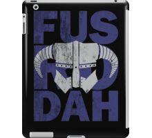 fus ro dah iPad Case/Skin